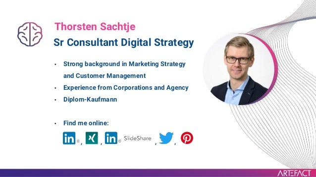 , , , , Sr Consultant Digital Strategy • Strong background in Marketing Strategy and Customer Management • Experience from...