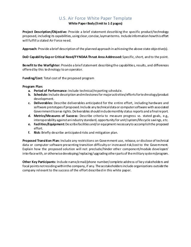 U.S. Air Force White Paper Template White Paper Body (limit to 1-2 pages) Project Description/Objective: Provide a brief s...