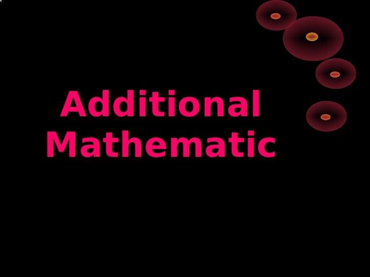 Additional Mathematic     s