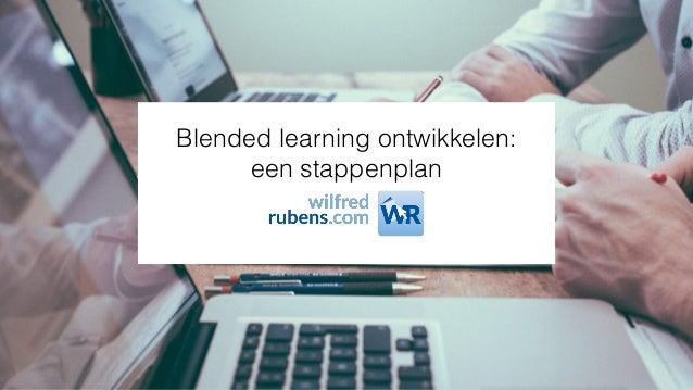 Blended learning ontwikkelen: een stappenplan