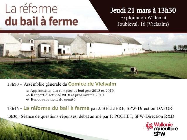 13h30 - Assemblée générale du 13h45 – par J. BELLIERE, SPW-Direction DAFOR 15h30 - Séance de questions-réponses, débat ani...