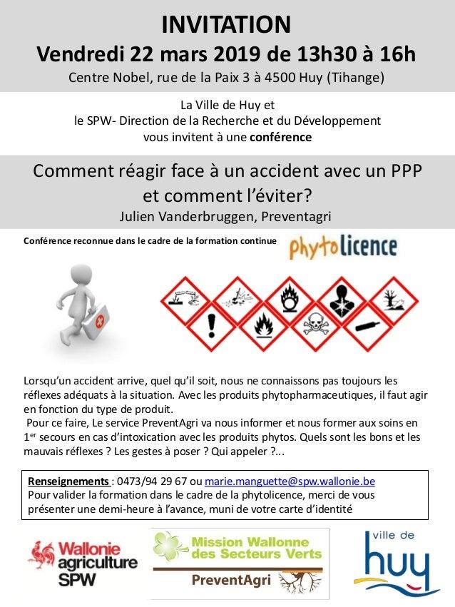 INVITATION Vendredi 22 mars 2019 de 13h30 à 16h Centre Nobel, rue de la Paix 3 à 4500 Huy (Tihange) La Ville de Huy et le ...