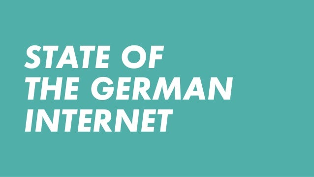 STATE OF THE GERMAN INTERNET