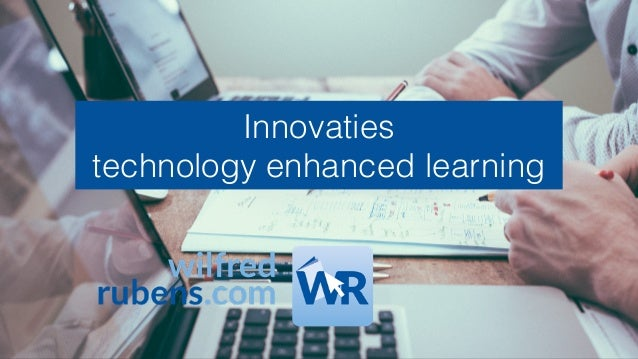 Innovaties technology enhanced learning