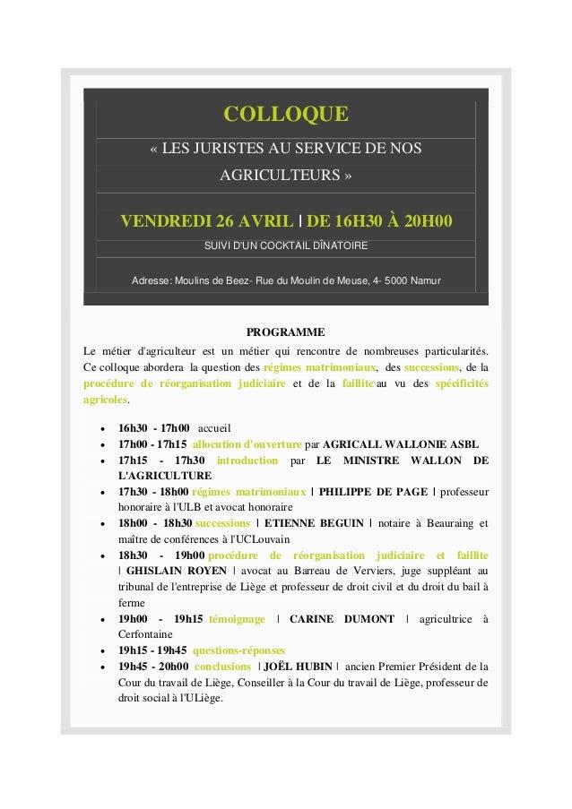 COLLOQUE « LES JURISTES AU SERVICE DE NOS AGRICULTEURS » VENDREDI 26 AVRIL | DE 16H30 À 20H00 SUIVI D'UN COCKTAIL DÎNATOIR...