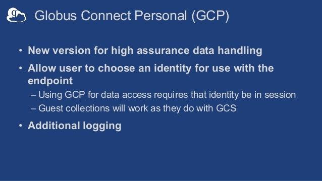 Globus High Assurance for Protected Data (GlobusWorld Tour - UCSD)
