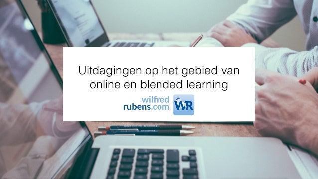 Uitdagingen op het gebied van online en blended learning