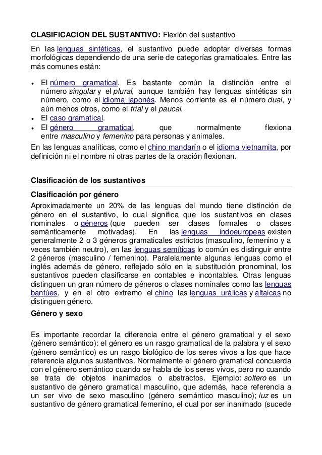 CLASIFICACION DEL SUSTANTIVO: Flexión del sustantivo En las lenguas sintéticas, el sustantivo puede adoptar diversas forma...