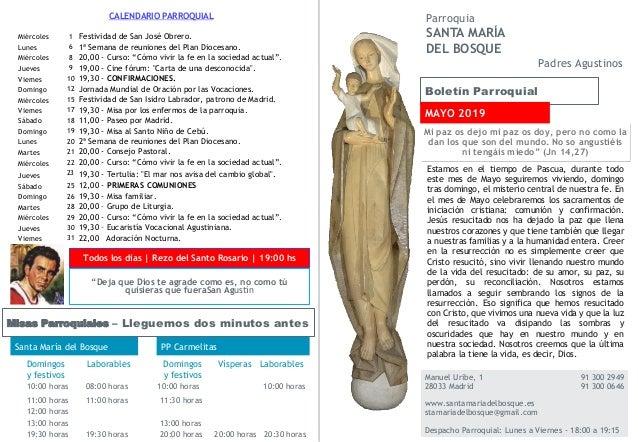 Boletín Parroquial Manuel Uribe, 1 91 300 2949 28033 Madrid 91 300 0646 www.santamariadelbosque.es stamariadelbosque@gmail...