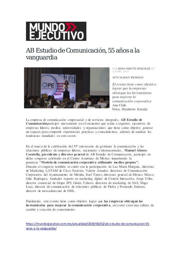 AB Estudio de Comunicación,55 años a la vanguardia POR EDNA ODETTE GONZÁLEZ EN 2 JUNIO, 2019 ACTUALIDAD, SOCIEDAD El event...