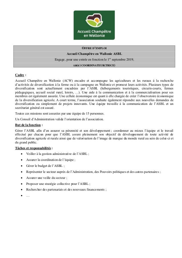 OFFRE D'EMPLOI Accueil Champêtre en Wallonie ASBL Engage, pour une entrée en fonction le 1er septembre 2019, un(e) COORDIN...