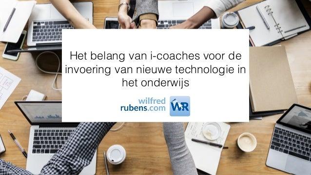 Het belang van i-coaches voor de invoering van nieuwe technologie in het onderwijs