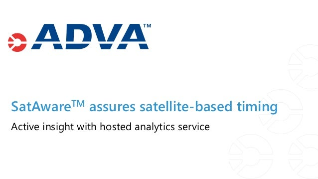 SatAwareTM assures satellite-based timing Active insight with hosted analytics service