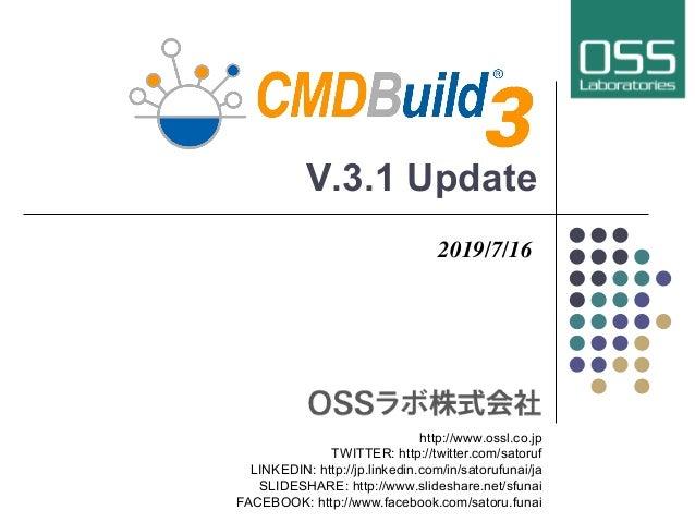 V.3.1 Update 2019/7/16 http://www.ossl.co.jp TWITTER: http://twitter.com/satoruf LINKEDIN: http://jp.linkedin.com/in/sator...