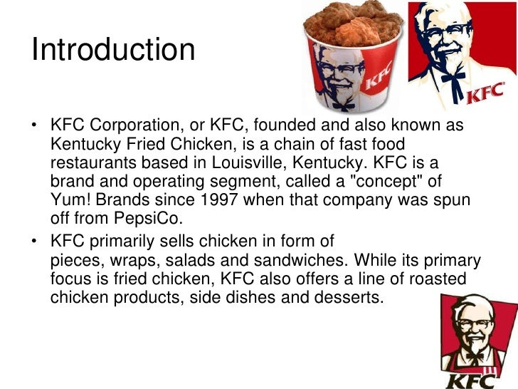kfc marketing essay Sample queries for search kfc essay topics on graduateway free kfc rubrics paper:  marketing study  kfc corporation kentucky fried chicken was founded by harland sanders in corbin, kentucky harland sanders was born on a small farm in henryville, indiana, america, in 1890.