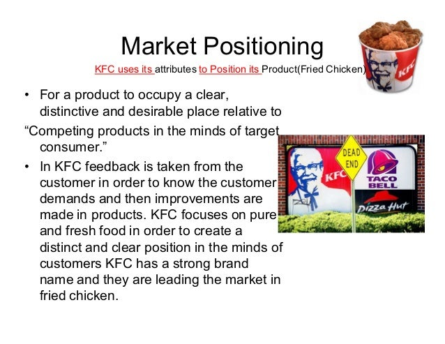 kfc demographic As a kfc franchise owner, we recognize there are many franchising choices kfc offers you value and a strong brand that has proven economic stability over time, offers growth and gives back to the overall community.