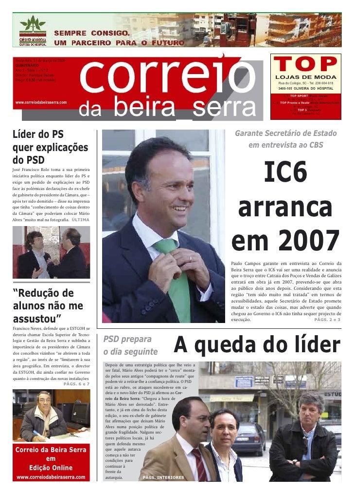 Sexta-feira, 31 de Março de 2006  QUINZENÁRIO  Ano 1 - Série II - N.º 2  Director: Henrique Barreto                       ...