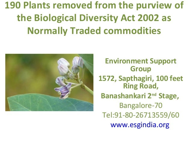 190 Plants removed from the purview of  the Biological Diversity Act 2002 as     Normally Traded commodities              ...