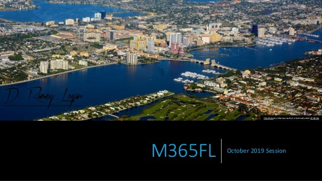 M365FL October 2019 Session This Photo by Unknown author is licensed under CC BY-SA.