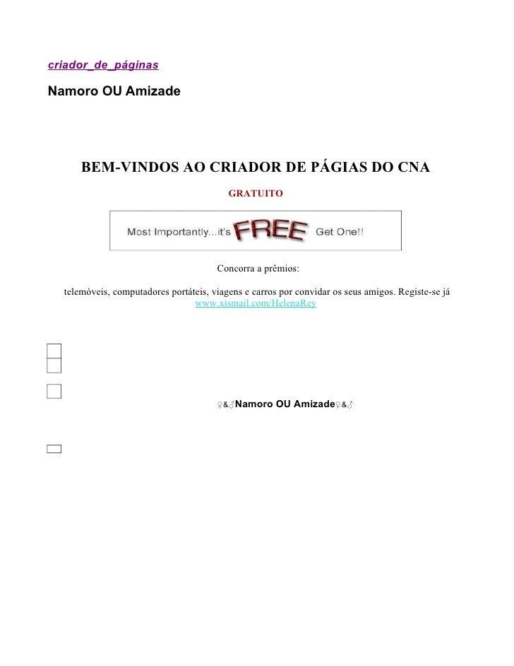 criador_de_páginas  Namoro OU Amizade           BEM-VINDOS AO CRIADOR DE PÁGIAS DO CNA                                    ...