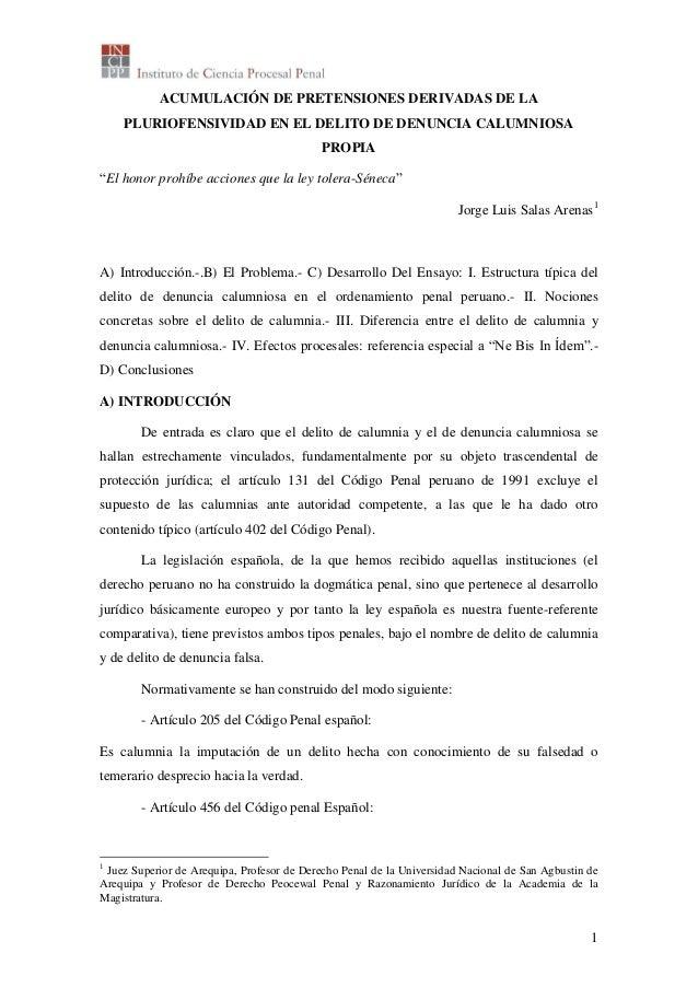"""1 ACUMULACIÓN DE PRETENSIONES DERIVADAS DE LA PLURIOFENSIVIDAD EN EL DELITO DE DENUNCIA CALUMNIOSA PROPIA """"El honor prohíb..."""