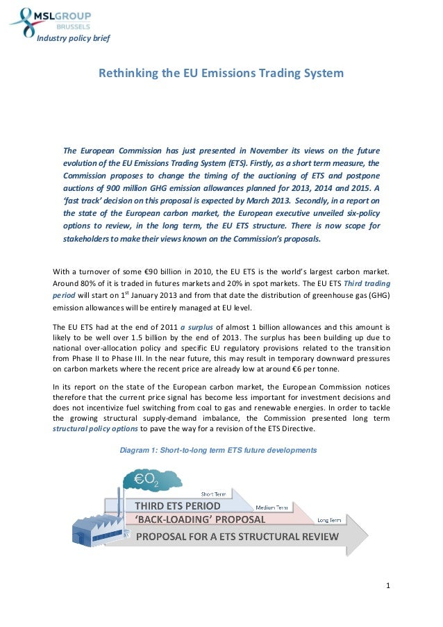 Industry policy brief                 Rethinking the EU Emissions Trading System       The European Commission has just pr...