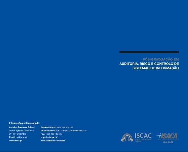 PÓS-GRADUAÇÃO EM AUDITORIA, RISCO E CONTROLO DE SISTEMAS DE INFORMAÇÃO - ISCAC - Business School