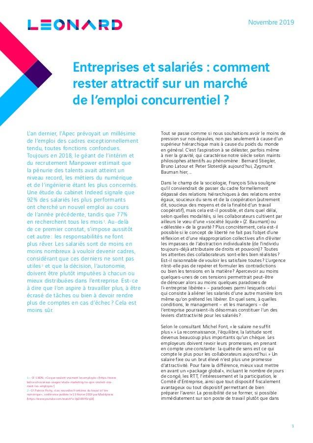 1 Entreprises et salariés : comment rester attractif sur un marché de l'emploi concurrentiel ? Novembre 2019 L'an dernier,...