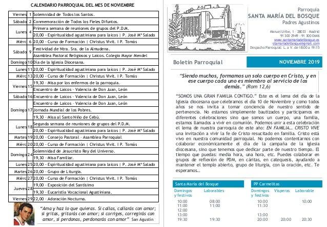 Parroquia SANTA MARÍA DEL BOSQUE Padres Agustinos Manuel Uribe, 1 – 28033 – Madrid 91 300 2949 - 91 300 0646 www.santamari...