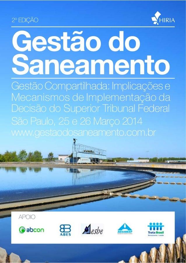 Gestão do Saneamento 2014  2º EDIÇÃO  Gestão do Saneamento Gestão Compartilhada: Implicações e Mecanismos de Implementação...