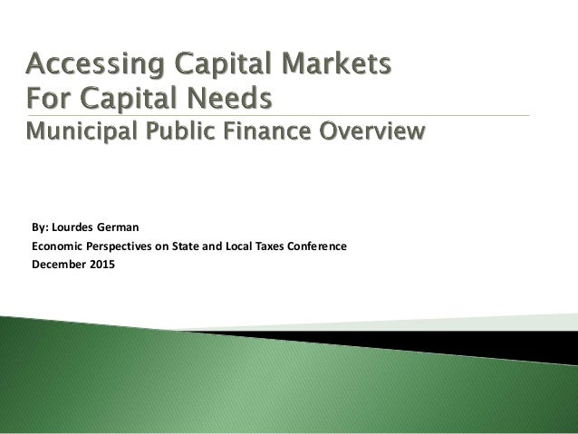 By: Lourdes German Economic Perspectives on State and Local Taxes Conference December 2015