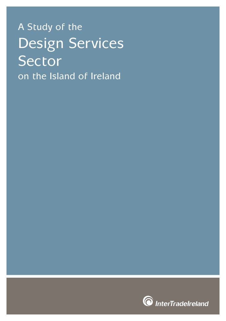 A Study of the Design Services Sector on the Island of Ireland