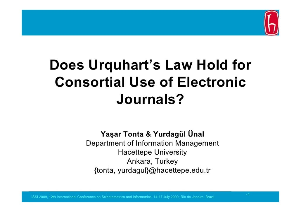 Does Urquhart's Law Hold for            Consortial Use of Electronic                    Journals?                         ...
