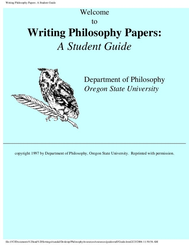 Writing Philosophy Papers: A Student Guide                                                             Welcome            ...