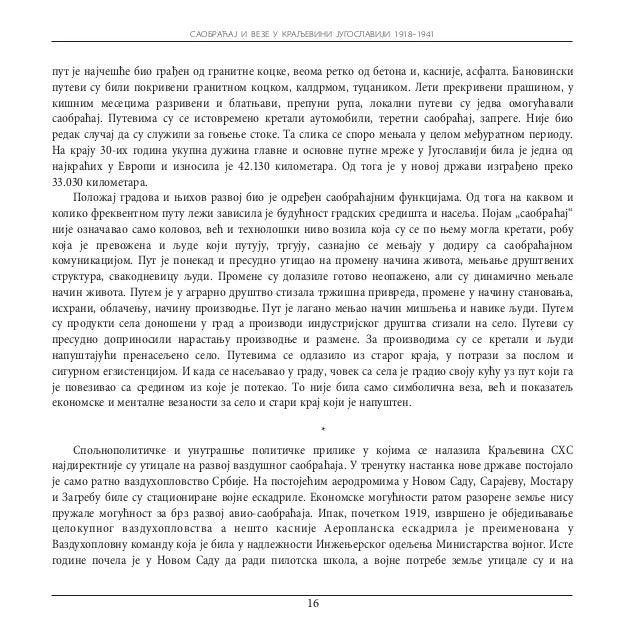 САОБРАЋАЈ И ВЕЗЕ У КРАЉЕВИНИ ЈУГОСЛАВИЈИ 1918–1941     Опште сиромаштво најдиректније се одразило на развој цивилног саобр...