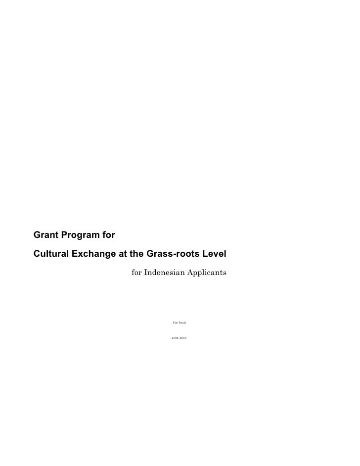 Grant Program for  Cultural Exchange at the Grass-roots Level                      for Indonesian Applicants              ...