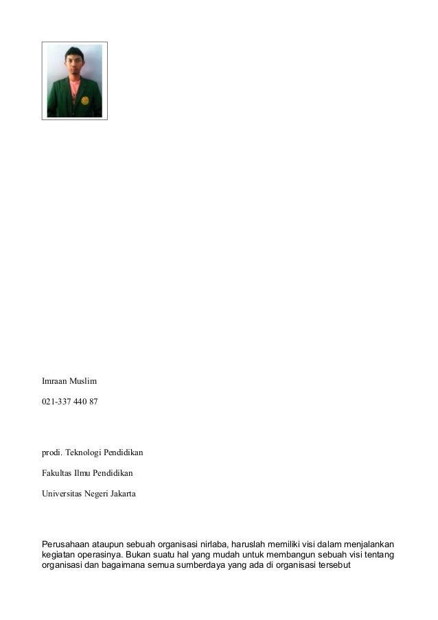Imraan Muslim 021-337 440 87 prodi. Teknologi Pendidikan Fakultas Ilmu Pendidikan Universitas Negeri Jakarta Perusahaan at...