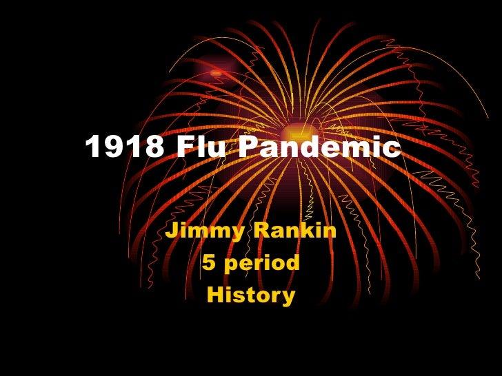 1918 Flu Pandemic Jimmy Rankin 5 period History