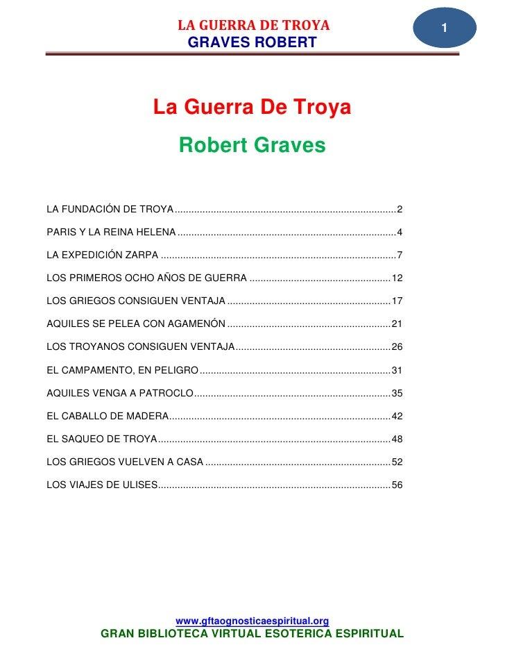 LA GUERRA DE TROYA                                                     1                                        GRAVES ROB...