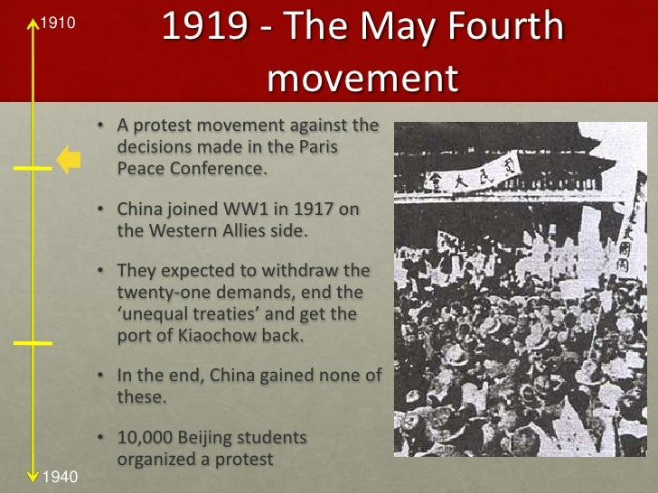 terms of the may fourth movement The may fourth movement of 1919 began in beijing as a protest against the governments of both china and japan students in that city took to the streets to voice their disapproval of the terms of the versailles treaty at the end of world war i in particular, the chinese students were upset because .
