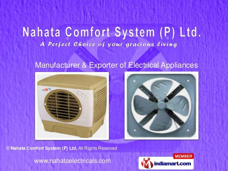 Manufacturer & Exporter of Electrical Appliances© Nahata Comfort System (P) Ltd, All Rights Reserved             www.nahat...