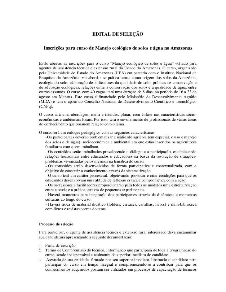EDITAL DE SELEÇÃO     Inscrições para curso de Manejo ecológico de solos e água no AmazonasEstão abertas as inscrições par...
