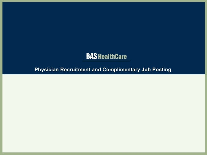 Physician Recruitment and Complimentary Job Posting