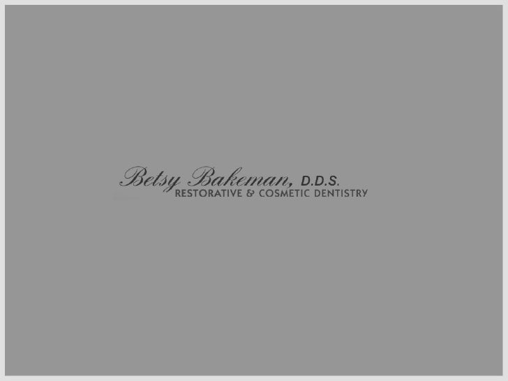 About Us Grand Rapids Dentist Dr. Betsy Bakeman  is an experienced clinician in the practice of Cosmetic and Restorative d...