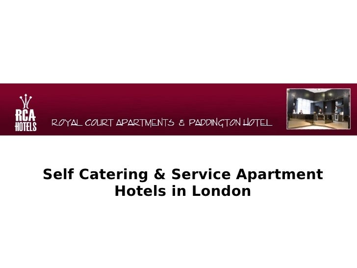 Self Catering & Service Apartment Hotels in London