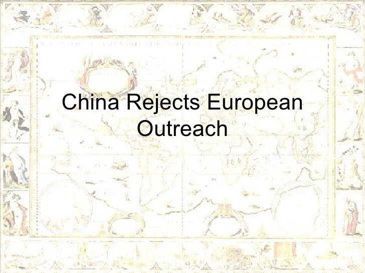 19 2 china rejects european outreach rh slideshare net