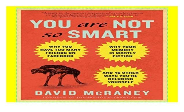 David Mcraney You Are Not So Smart Pdf