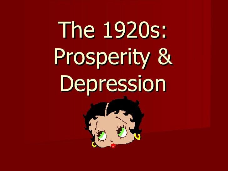 The 1920s: Prosperity & Depression