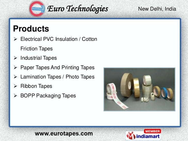 Euro Technologies        New Delhi, India                                        Kolkata, IndiaProducts Electrical PVC In...
