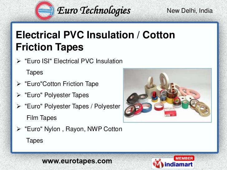 Euro Technologies          New Delhi, India                                          Kolkata, IndiaElectrical PVC Insulati...